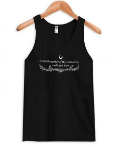 Granddaughters of the witches you could not burn tanktop