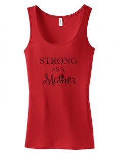 Strong as a mother Tanktop
