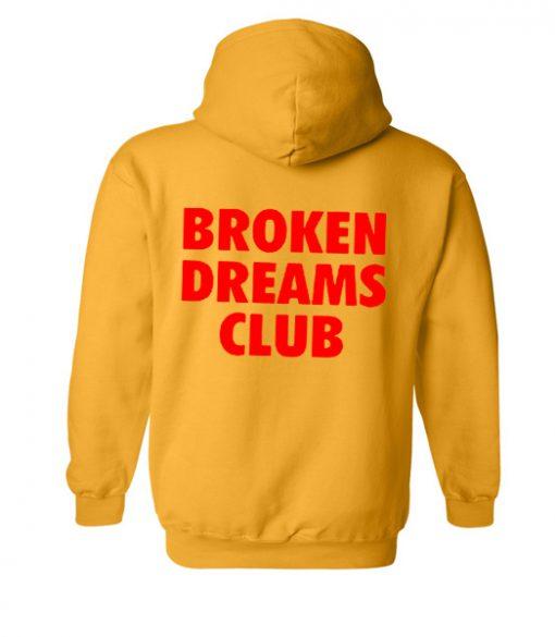 broken dreams club back hoodie