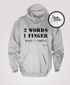 2 Words Hoodie