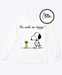 You Make Me Happy Sweatshirt
