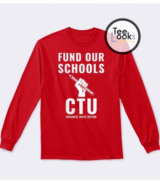 Chicago Teachers Union Sweatshirt