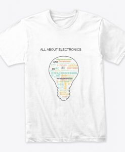 ALL ABOUT ELECTRONICS T Shirt TM