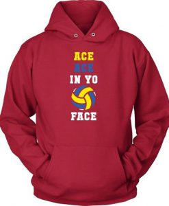 Ace Ace In You Face Hoodie DN