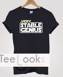 Very Stable Genius Cool T-shirt