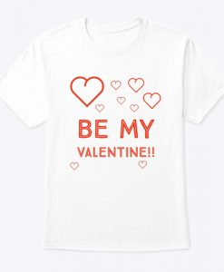 Be My Valentine T-Shirt IGS