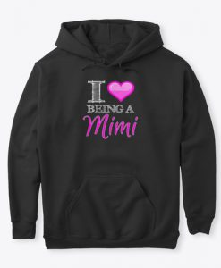 Being a Mimi Heart Love Mi Mi Valentine Hoodie IGS