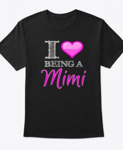 Being a Mimi Heart Love Mi Mi Valentine T-Shirt IGS
