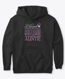 Blessed Is The One Who Loves To Snuggle Auntie Valentine Hoodie IGS