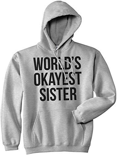 World's Okayest Sister Hoodie RE23