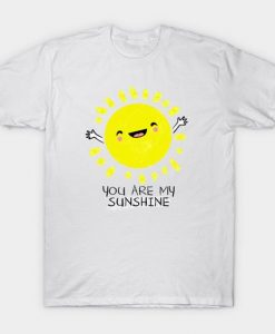 You Are My Sunshine t-shirt REW