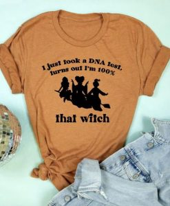 100% That Witch Adult Unisex Tee ZX06