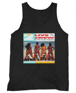 2 Live Crew As Nasty As They Wanna Be Man's Tank Top ZX06