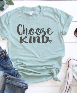 Choose kind shirt ZX06