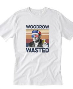 Woodrow Wasted 4th of July T-Shirt RE23