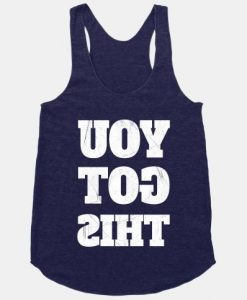 YOU GOT THIS TANK TOP ZX06